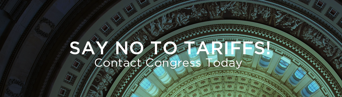 Say no to tariffs! Contact Congress Today